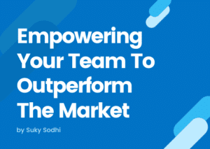 Empowering your team
